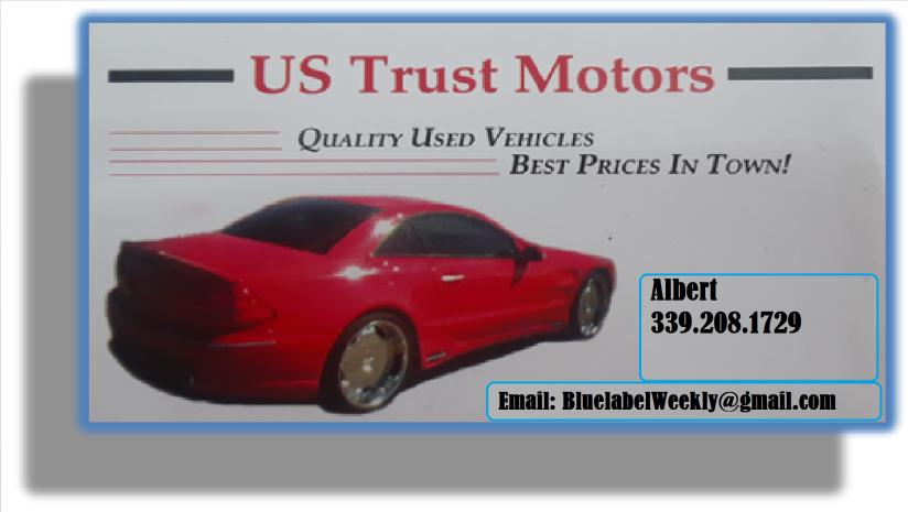 US Trust Motors Quality Used Vehicles, Best Prices In Town!, US Trust Motors Quality Used Vehicles Contact: Albert @ 339.208.1729.    https://ustrustmotors.wordpress.com/